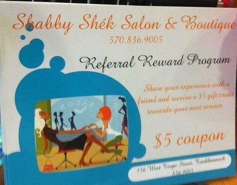 Shabby Shek Referral Rewards Tunkhannock Hair Nail Salon Dallas Clarks Summit Dalton
